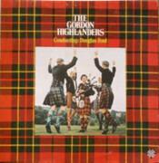 LP - The Gordon Highlanders - Conducting: Douglas Ford