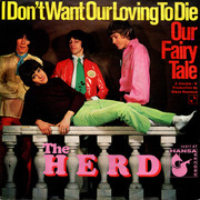 7inch Vinyl Single - The Herd, Herd - I Don't Want Our Loving To Die / Our Fairy Tale