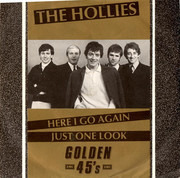7inch Vinyl Single - The Hollies - Here I Go Again / Just One Look