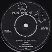7inch Vinyl Single - The Hollies - Blowin' In The Wind / Wheels On Fire