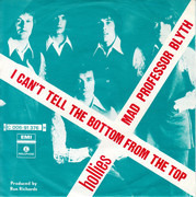 7inch Vinyl Single - The Hollies - I Can't Tell The Bottom From The Top