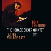 LP - The Horace Silver Quintet - Doin' The Thing - At The Village Gate - 1961 'AT THE VILLAGE GATE' SOUND BY RUDY VAN GELD
