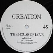 12inch Vinyl Single - The House Of Love - Shine On