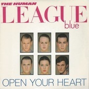 7'' - The Human League - Open Your Heart - Solid Centre
