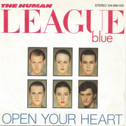 7inch Vinyl Single - The Human League - Open Your Heart