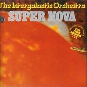 LP - The Intergalactic Orchestra - Super Nova
