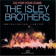 LP - The Isley Brothers - Go For Your Guns