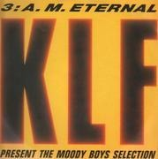 12'' - The KLF - 3 A.M. Eternal (Live At The S.S.L.)