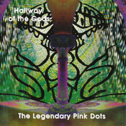 CD - The Legendary Pink Dots - Hallway Of The Gods