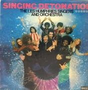 LP - The Les Humphries Singers and Orchestra - Singing Detonation