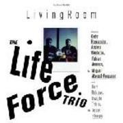 CD - Life Force Trio, The - Living room