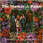 7inch Vinyl Single - The Mamas & The Papas - A Salvo En Mi Jardin