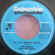 7inch Vinyl Single - The Mamas & The Papas - Do You Wanna Dance / My Girl