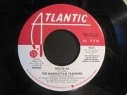 7inch Vinyl Single - The Manhattan Transfer - Route 66