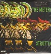 LP - The Meters - Struttin - 180GR./INCL THE HIT SINGLE 'CHICKEN STRUT'