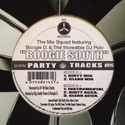 12inch Vinyl Single - The Mix Squad Feat. Boogie D. & DJ Polo - Boogie South