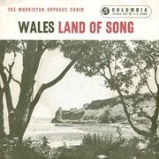 7inch Vinyl Single - The Morriston Orpheus Choir - Wales - Land Of Song