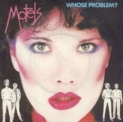 7inch Vinyl Single - The Motels - Whose Problem?