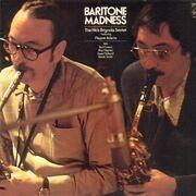 LP - The Nick Brignola Sextet Featuring Pepper Adams - Baritone Madness