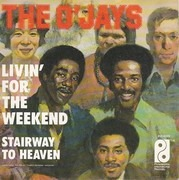 7inch Vinyl Single - The O'Jays - Livin' For The Weekend