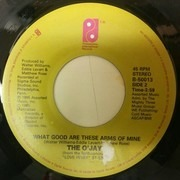 7inch Vinyl Single - The O'Jays - Just Another Lonely Night / What Good Are These Arms Of Mine