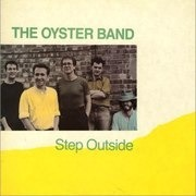 LP - The Oyster Band - Step Outside