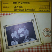 7inch Vinyl Single - The Platters - Only You / The Great Pretender
