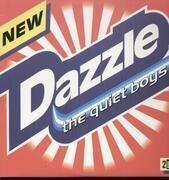 Double LP - The Quiet Boys - Dazzle