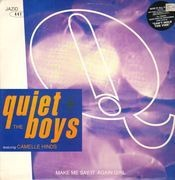 12inch Vinyl Single - The Quiet Boys - Make Me Say It Again Girl