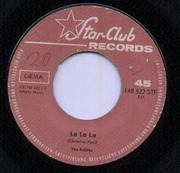 7'' - The Rattles - La La La / There Goes My Heart Again