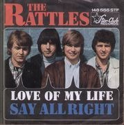 7'' - The Rattles - Love Of My Life / Say Alright