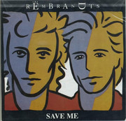 7inch Vinyl Single - The Rembrandts - Save Me