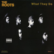 12inch Vinyl Single - The Roots - What They Do - Still Sealed