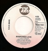 7inch Vinyl Single - The S.O.S. Band - Borrowed Love