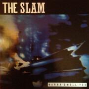 LP - The Slam - Wanna Smell You