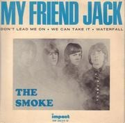 7inch Vinyl Single - The Smoke - My Friend Jack - Original French EP
