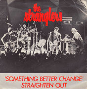 7'' - The Stranglers - Something Better Change / Straighten Out