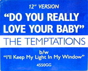 12'' - The Temptations - Do You Really Love Your Baby