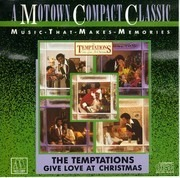 CD - The Temptations - Give Love At Christmas