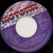 7inch Vinyl Single - The Temptations - Look What You Started