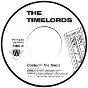 7inch Vinyl Single - The Timelords - Doctorin' The Tardis