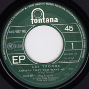 7inch Vinyl Single - The Troggs - Anyway That You Want Me