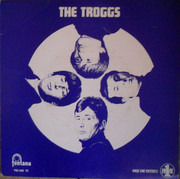 7inch Vinyl Single - The Troggs - Surprise, Surprise (I Need You)