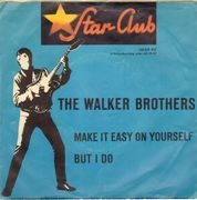 7inch Vinyl Single - The Walker Brothers - Make It Easy On Yourself / But I Do - Picture Sleeve