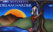 MC - The Waterboys - Dream Harder - Still Sealed.