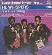 12inch Vinyl Single - The Whispers - It's A Love Thing / Girl I Need You