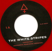 7inch Vinyl Single - The White Stripes - Conquest - 3/3, Red