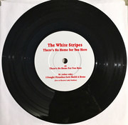 7inch Vinyl Single - The White Stripes - There's No Home For You Here