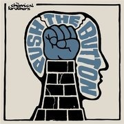 CD - the Chemical Brothers - Push The Button