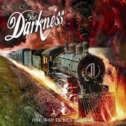CD - The Darkness - One Way Ticket To Hell... And Back